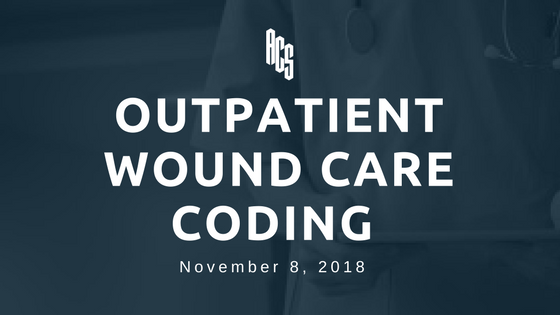 Outpatient Wound Care Coding
