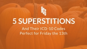 5 Superstitions and Their ICD-10 Codes Perfect for Friday the 13th