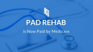 PAD Rehab is Now Paid by Medicare