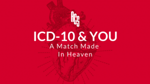 ICD-10 & You: A Match Made in Heaven